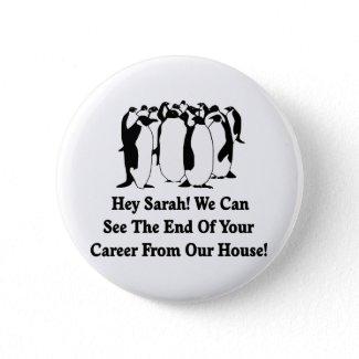 Penguins Message To Sarah Palin button