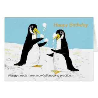 Pengy penguin snowball juggling.Birthday Card