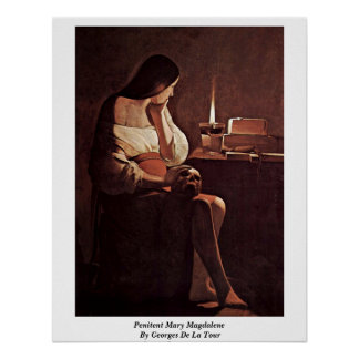 Penitent Mary Magdalene By Georges De La Tour Poster