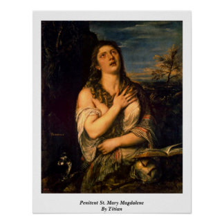 Penitent St Mary Magdalena por Titian Posters