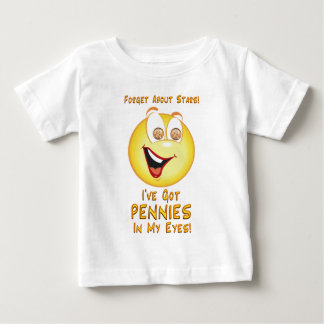 Pennies in My Eyes Baby T-Shirt