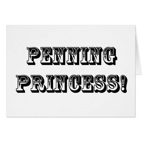 PENNING Princess Card