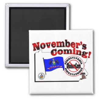 Pennsylvania Anti ObamaCare – November's Coming! 2 Inch Square Magnet