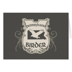 Greeting Card with Pennsylvania Birder design