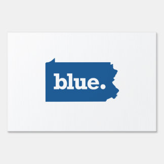 PENNSYLVANIA BLUE STATE LAWN SIGN