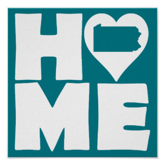 Pennsylvania Home Heart State Poster Sign