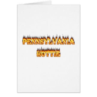 pennsylvania hottie fire and flames card