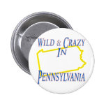 Pennsylvania - Wild and Crazy Button
