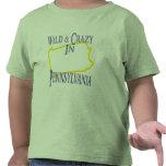 Pennsylvania - Wild and Crazy T Shirts