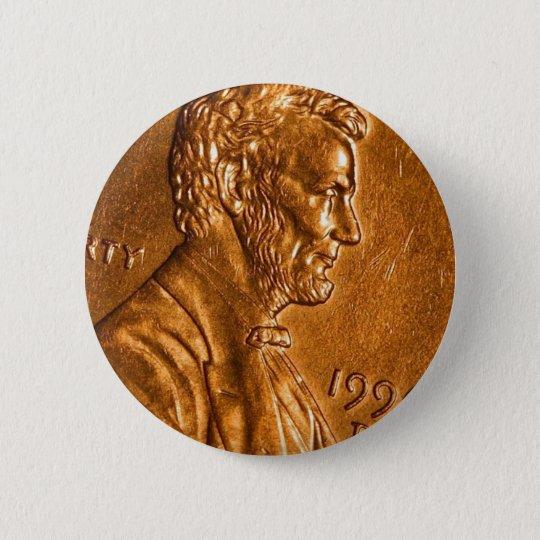 Penny Cents Copper Lincoln Pinback Button