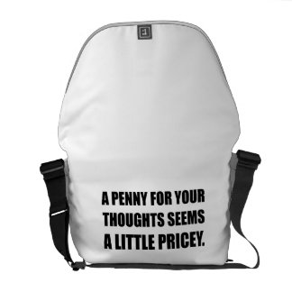 Penny For Thoughts Pricey Courier Bag