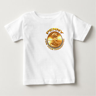 Penny for your thoughts! baby T-Shirt