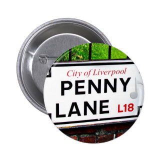 Penny Lane sign from the city of Liverpool England Button