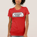 Penny Lane, Street Sign, Liverpool, UK T Shirt