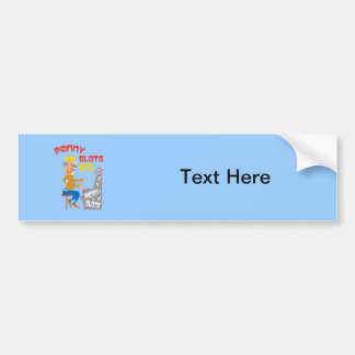 Penny Slots King - Customize It Bumper Sticker