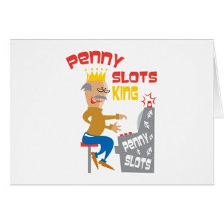 Penny Slots King - Customize It Card