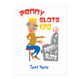 Penny Slots King - Customize It Postcard