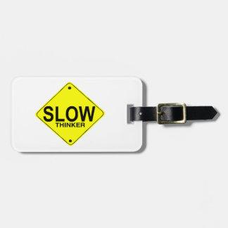 Pensador lento etiqueta de equipaje