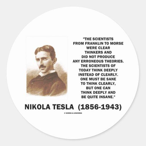 Pensadores claros de Nikola Tesla sanos pensar cla Etiquetas Redondas