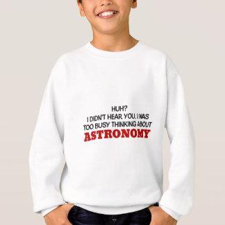 Pensamiento demasiado ocupado en astronomía sudadera