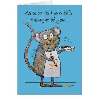 Pensamiento en usted pintura caprichosa del tarjeta de felicitación