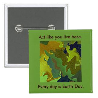 Pensamiento verde. El acto como usted vive aquí. P Pin Cuadrado