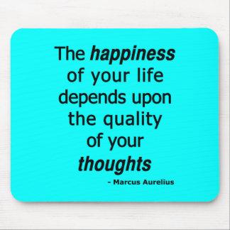 ¿Pensamientos de la calidad? Entonces una vida fel Tapetes De Ratón