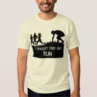Pensé que dijeron la camiseta divertida del ron poleras