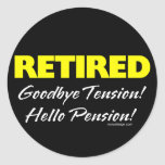 Pensión jubilada de Hellow (oscura) Pegatina Redonda