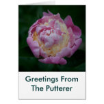 Peonie, Greetings From The Putterer Card