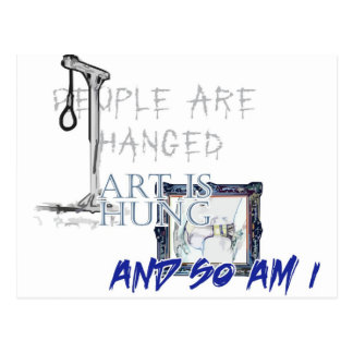 People Are Hanged, Art Is Hung Postcard