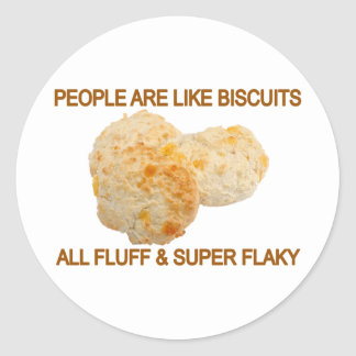 People Are Like Biscuits Classic Round Sticker
