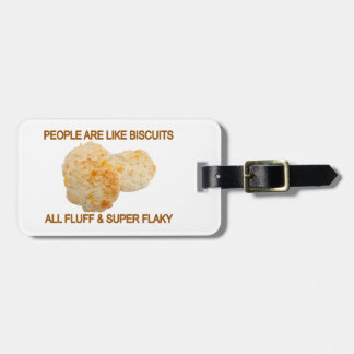 People Are Like Biscuits Tag For Bags