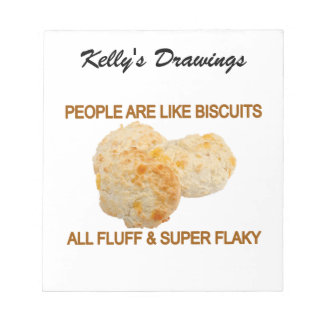 People Are Like Biscuits Notepad
