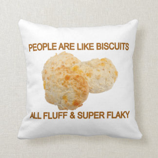 People Are Like Biscuits Pillow