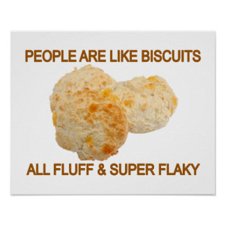 People Are Like Biscuits Poster
