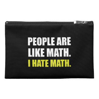 People Are Like Hate Math Travel Accessory Bag
