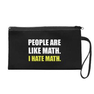 People Are Like Hate Math Wristlet