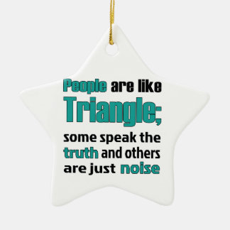 People are like Triangle Ceramic Ornament