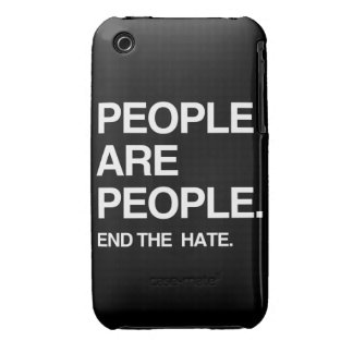 PEOPLE ARE PEOPLE END THE HATE iPhone 3 COVERS