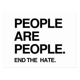 PEOPLE ARE PEOPLE END THE HATE POSTCARD