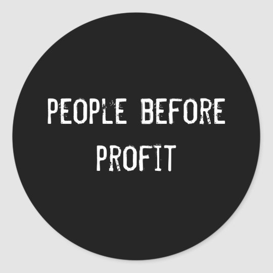 people before profit classic round sticker