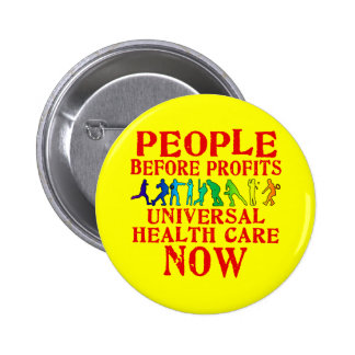 People Before Profits Health Care Design 2 Inch Round Button