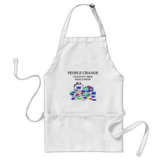 people change medications joke adult apron