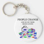 people change medications joke basic round button keychain
