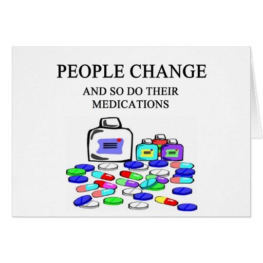 people change medications joke card