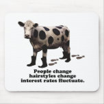 People change - Top secret cow Mouse Pad