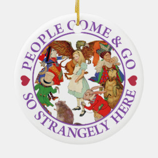 People Come and Go So Strangely Here - Purple Double-Sided Ceramic Round Christmas Ornament