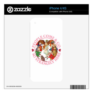 People Come and Go So Strangely Here Decals For The iPhone 4S