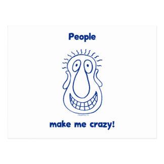People Drive Me Crazy Postcard